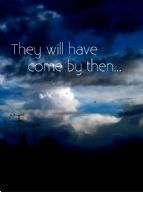 They Will..